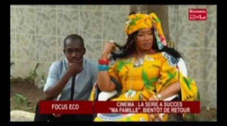 Business 24 / Focus Eco - Cinema La serie a succes Ma famille bientot de retour