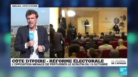 Côte d''Ivoire : l''opposition menace de perturber le scrutin du 13 octobre