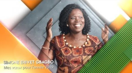 SIMONE EHIVET GBAGBO : MES VOEUX POUR L'ANNEE 2019
