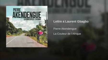 Lettre à Laurent Gbagbo