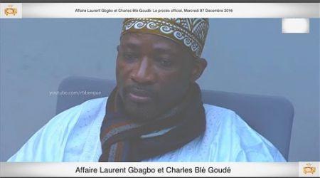 (4ème Partie) PROCÈS: Gbagbo et Blé Goudé: 07 Decembre 2016 Mr Aladji