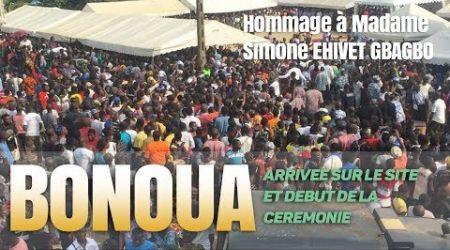 BONOUA : HOMMAGE A MADAME SIMONE EHIVET GBAGBO – ARRIVÉE SUR LE SITE ET DÉBUT DE LA CEREMONIE