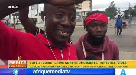 COTE D'IVOIRE/CRIME CONTRE L'HUMANITÉ: LE RAPPORT ACCABLANT D'AMNESTY INTERNATIONAL