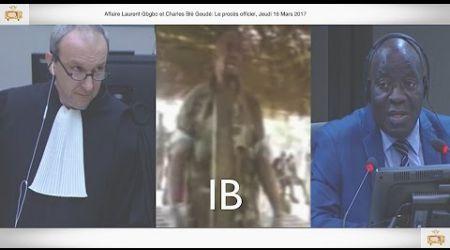 (1ÈRE PARTIE) PROCÈS: Gbagbo et Blé Goudé: 16 Mars 2017, Kassaraté Tiapeu Édouard
