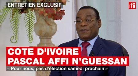 Côte d'Ivoire - Pascal Affi N'Guessan : « Pour nous, pas d'élection samedi prochain »