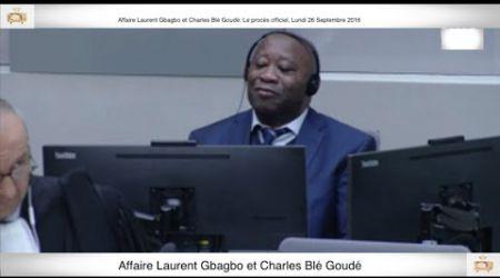 (1ère Partie) PROCÈS: Gbagbo et Blé Goudé: 26 Septembre 2016