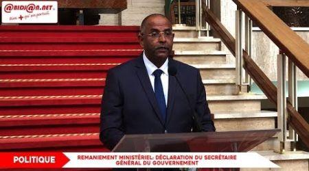 Remaniement ministériel: Déclaration du secrétaire général du gouvernement ok