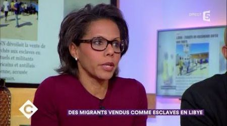 Des migrants vendus comme esclaves en Libye - C à Vous - 21/11/2017