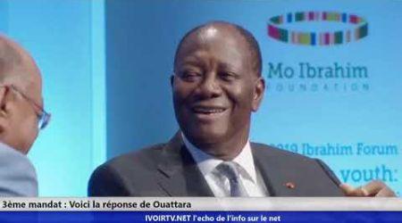 3ème mandat de OUATTARA : Voici la réponse du président Alassane Ouattara au  Forum Mo Ibrahim