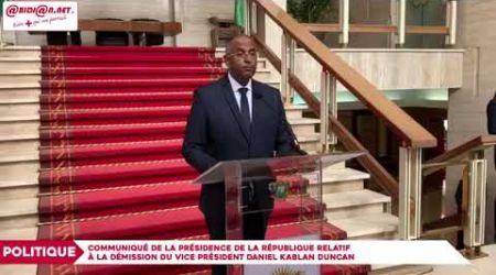 Communiqué de la présidence de la république relatif à la démission de Daniel Kablan Duncan