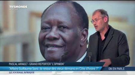 Côte d'Ivoire : affaire Soro, quelles conséquences du mandat d'arrêt sur l'élection présidentielle ?
