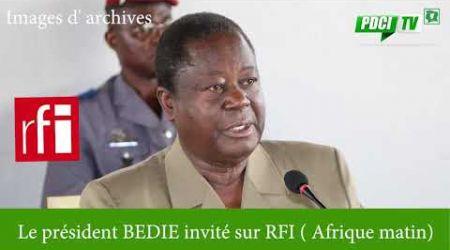 PDCI-RDA: Edition spéciale le président BEDIE invité sur RFI