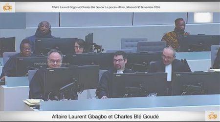 (1ère Partie) PROCÈS: Gbagbo et Blé Goudé: 30 Novembre 2016 Saïdou Zouhon