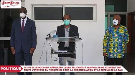 Politique : Le FPI et le PDCI RDA appellent leurs militants à travailler de concert...