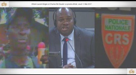 (3ÈME PARTIE) PROCÈS: Gbagbo et Blé Goudé: 11 Mai 2017, Touré Bertin