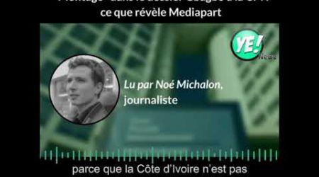 """""""Montage"""" de la CPI et de la France contre Gbagbo : ce que révèle Mediapart"""