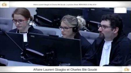(1ère Partie) PROCÈS: Gbagbo et Blé Goudé: 25 Mai 2016