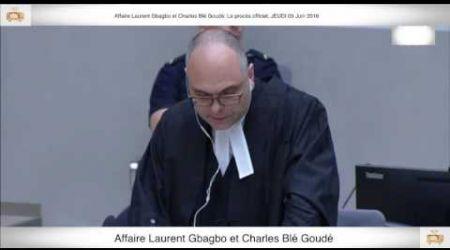 (3ème Partie) PROCÈS: Gbagbo et Blé Goudé: 09 Juin 2016