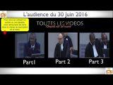 Gbagbo et Blé Goudé: Toutes LES VIDÉOS du 30 Juin 2016